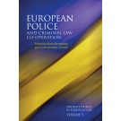 European Police and Criminal Law Co-operation (Volume 5)
