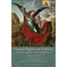 Human Rights and Violence: The Hope and Fear of the Liberal World