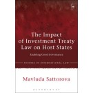 The Impact of Investment Treaty Law on Host States: Enabling Good Governance