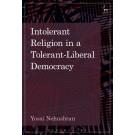 Intolerant Religion in a Tolerant-Liberal Democracy