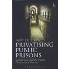 Privatising Public Prisons: Labour Law and the Public Procurement Process