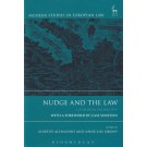 Nudge and the Law: A European Perspective