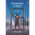 Discrimination as Stigma: A Theory of Anti-Discrimination Law