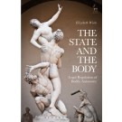 The State and the Body: Public Intervention into Bodily Autonomy