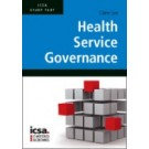 ICSA Study Text in Health Service Governance (CSQS)