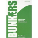 Bunkers: An Analysis of the Technical and Environmental Issues, 4th Edition