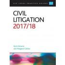 CLP Legal Practice Guides: Civil Litigation 2017/18