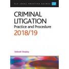 CLP Legal Practice Guides: Criminal Litigation: Practice and Procedure 2018/19