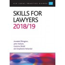 CLP Legal Practice Guides: Skills for Lawyers 2018/19