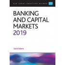 CLP Legal Practice Guides: Banking and Capital Markets 2019