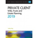 CLP Legal Practice Guides: Private Client - Wills, Trusts and Estate Planning 2019