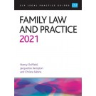 CLP Legal Practice Guides: Family Law and Practice 2021