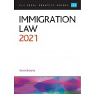 CLP Legal Practice Guides: Immigration Law 2021