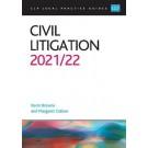 CLP Legal Practice Guides: Civil Litigation 2021/2022