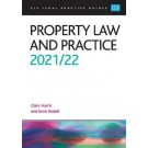 CLP Legal Practice Guides: Property Law and Practice 2021/22