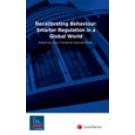 Recalibrating Behaviour: Smarter Regulation in a Global World