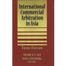 International Commercial Arbitration in Asia, 3rd Edition