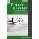 Tort Law in Hong Kong: An Introductory Guide, 2nd Edition
