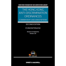 The Hong Kong Anti-Discrimination Ordinances: Commentary and Annotations, 2nd Edition