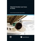 Selected Aviation Law Cases in China