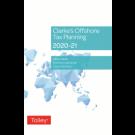 Clarke's Offshore Tax Planning 2020-21