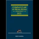 Company Law in Hong Kong: Insolvency 2021 (Hardcopy + e-Book)
