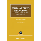Equity and Trusts in Hong Kong: Doctrines, Remedies and Institutions, 2nd Edition