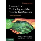 Law in Context: Law and the Technologies of the Twenty-First Century