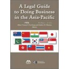 A Legal Guide to Doing Business in the Asia-Pacific
