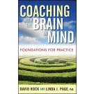 Coaching with the Brain in Mind : Foundations for Practice