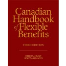 Canadian Handbook of Flexible Benefits, 3rd Edition