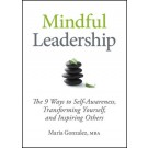 Mindful Leadership: 8 Ways to Be a Mindful Leader