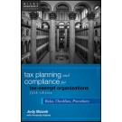 Tax Planning and Compliance for Tax-Exempt Organizations: Rules, Checklists, Procedures, 5th Edition