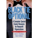 Black Tie Optional: A Complete Special Events Resource for Nonprofit Organizations, 2nd Edition