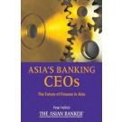 Asia's Banking CEOs: The Future of Finance in Asia