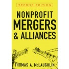 Nonprofit Mergers and Alliances, 2nd Edition