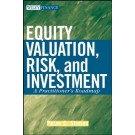 Equity Valuation, Risk and Investment: A Practitioner's Roadmap