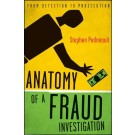 Anatomy of a Fraud Investigation