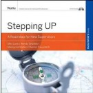 Stepping Up: A Road Map for New Supervisors, Facilitator's Guide, CD-ROM Included
