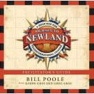 Journey to Newland: A Road Map for Transformational Change, Facilitator's Guide
