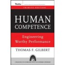 Human Competence: Engineering Worthy Performance, Tribute Edition