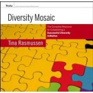 Diversity Mosaic: The Complete Resource for Establishing a Successful Diversity Initiative
