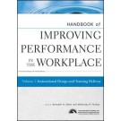 Handbook of Improving Performance in the Workplace, Volume 1, Instructional Design and Training Delivery