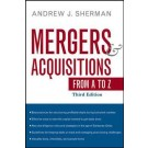 Mergers and Acquisitions from A to Z (3rd edition)