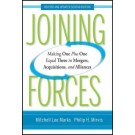 Joining Forces: Making One Plus One Equal Three in Mergers, Acquisitions, and Alliances (Revised and Updated)