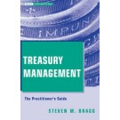 Treasury Management: The Practitioner's Guide