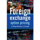 Foreign Exchange Option Pricing: A Practitioners Guide