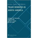 Trade Remedies in North America