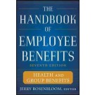 The Handbook of Employee Benefits (7th edition)