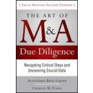 The Art of M&A Due Diligence: Navigating Critical Steps and Uncovering Crucial Data (2nd Edition)